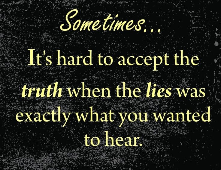 Desire to hear and accept the truth