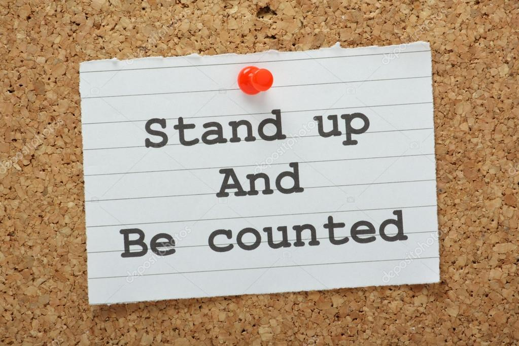 Take a stand and be counted
