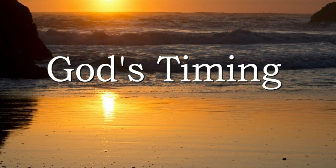 *Best Timing is God's Timing*
